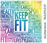 keep fit word cloud  health... | Shutterstock .eps vector #562291219