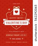 happy valentines day party... | Shutterstock .eps vector #562292065