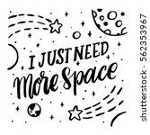 i just need more space. the...   Shutterstock .eps vector #562353967