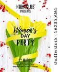 party flyer for women's day.... | Shutterstock .eps vector #562355065