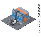 port loader stacks forty foot... | Shutterstock .eps vector #562388881