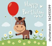 Stock vector happy birthday funny horse with red balloon on flower meadow birthday card with horse in cartoon 562453399
