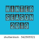 winter season 2019  vector... | Shutterstock .eps vector #562505521