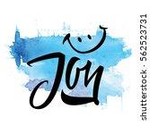 t shirt printing joy. vector... | Shutterstock .eps vector #562523731
