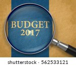 budget 2017 through lens on old ... | Shutterstock . vector #562533121