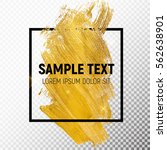 gold paint glittering textured... | Shutterstock .eps vector #562638901