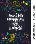 travel inspiration quote....   Shutterstock .eps vector #562646881