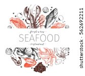 vector hand drawn seafood... | Shutterstock .eps vector #562692211