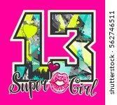 t shirt design for super girl.... | Shutterstock .eps vector #562746511