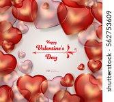 valentine's day background. red ... | Shutterstock .eps vector #562753609