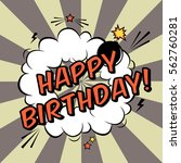 vector happy birthday greeting... | Shutterstock .eps vector #562760281