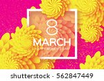 yellow 8 march. floral greeting ... | Shutterstock .eps vector #562847449