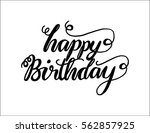 happy birthday. greeting card.... | Shutterstock .eps vector #562857925