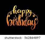 happy birthday. greeting card.... | Shutterstock .eps vector #562864897