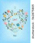 i love you. floral heart with... | Shutterstock . vector #562875805
