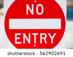 close up concept no entry... | Shutterstock . vector #562902691