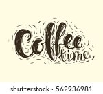 hand lettering inscription... | Shutterstock .eps vector #562936981