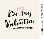 be my valentine modern... | Shutterstock .eps vector #563020921
