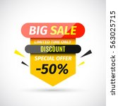 big sale banner. vector... | Shutterstock .eps vector #563025715