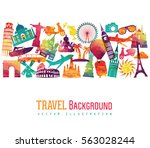 travel and tourism background.... | Shutterstock .eps vector #563028244