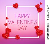 valentines day card with... | Shutterstock .eps vector #563107174
