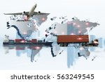 container truck  ship in port... | Shutterstock . vector #563249545