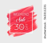 sale weekend 30  off sign over... | Shutterstock .eps vector #563311231