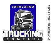 truck car cargo freight logo... | Shutterstock .eps vector #563354281