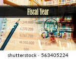 fiscal year   hand writing word ... | Shutterstock . vector #563405224