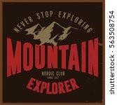 vintage vector of wilderness... | Shutterstock .eps vector #563508754