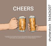 hand hold beer glass mug cheers ... | Shutterstock .eps vector #563626207