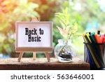 back to basic   business... | Shutterstock . vector #563646001