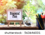 financial plan   business... | Shutterstock . vector #563646031