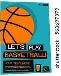 let's play basketball  flat... | Shutterstock .eps vector #563697379