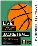 live. love. basketball.  flat... | Shutterstock .eps vector #563706085
