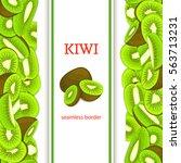 ripe green kiwifruit vertical... | Shutterstock .eps vector #563713231