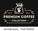 coffee logo isolated vector... | Shutterstock .eps vector #563726941
