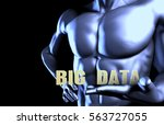 big data with a business man... | Shutterstock . vector #563727055