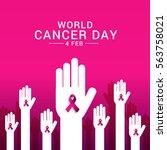 february 4  world cancer day...   Shutterstock .eps vector #563758021