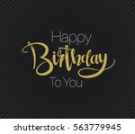 happy birthday greeting card... | Shutterstock .eps vector #563779945