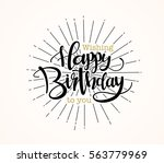 happy birthday greeting card... | Shutterstock .eps vector #563779969
