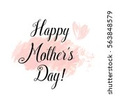 happy mothers day greeting card.... | Shutterstock .eps vector #563848579