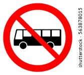 no bus. bus prohibition sign ... | Shutterstock .eps vector #563878015
