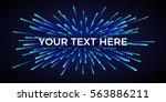 vector light explosion. cosmic... | Shutterstock .eps vector #563886211