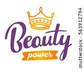 powerful handwritten vector...   Shutterstock .eps vector #563912794