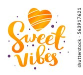 positive colorful handwritten... | Shutterstock .eps vector #563917621