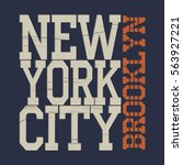 new york typography fashion  t... | Shutterstock .eps vector #563927221
