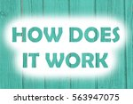 how does it work words print on ... | Shutterstock . vector #563947075