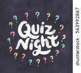 quiz night. chalkboard sign. | Shutterstock .eps vector #563992867