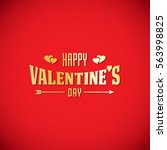 happy valentines day card.... | Shutterstock . vector #563998825